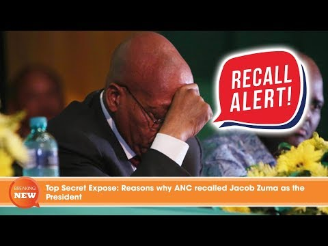 Top Secret Expose: Reasons why ANC recalled Jacob Zuma as the President