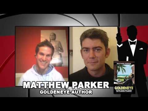 Goldeneye: Where Bond Was Born - Matthew Parker Interview | James Bond Radio Podcast #019