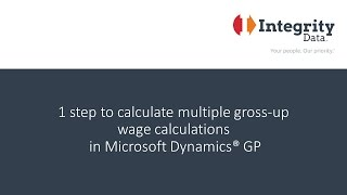1 step to calculate multiple gross-up wage calculations in Microsoft Dynamics GP