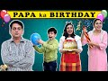 PAPA KA BIRTHDAY | A Short Movie | Happy Birthday Special | Aayu and Pihu Show