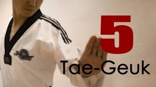 WTF Taekwondo poomsae Taegeuk 5 Jhang (Explanations) 태극 5장 : TaekwonWoo