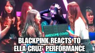 BLACKPINK REACTS TO ELLA CRUZ - TEAM GABRIELA'S PERFORMANCE