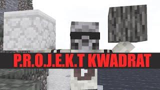 P.R.O.J.E.K.T KWADRAT