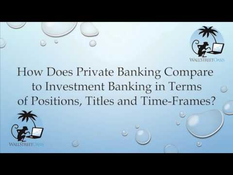 How Does Private Banking Compare to Investment Banking?