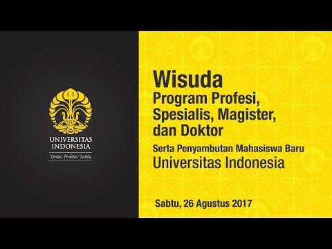 Wisuda UI Program Profesi, Spesialis, Magister dan Doktor Semester Genap 2017