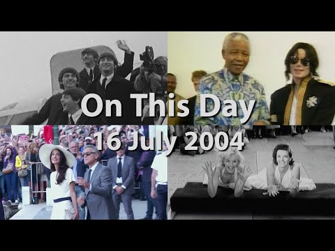 On This Day: 16 July 2004