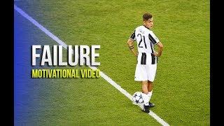Paulo Dybala - Failure ● Motivational & Inspirational Video 2016/17