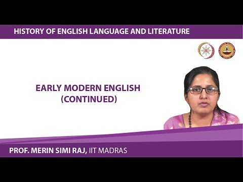 Lecture 8d Changes in Language : Early Modern English (Continued)
