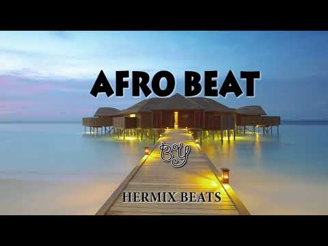 Instrumental - Type - AFRO BEAT - BY (Hermix BEATS) Freestyle