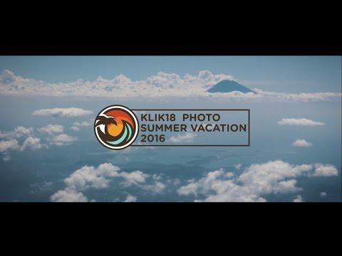 AFTER MOVIE KLIK18 PHOTO SUMMER VACATION 2016 LOMBOK