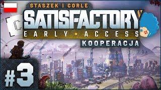 Satisfactory PL #3 z Corle   EA   Nowa lokacja i biopaliwo!
