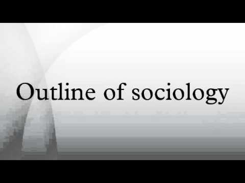 Outline of sociology