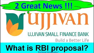 Ujjivan Small Finance Bank Latest News. What is USFB share price today? RBI proposal.