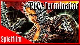 GANZER SPIELFILM - New TERMINATOR (Action, Sci-Fi, kostenlos, Deutsch) Cy-Warrior | Giannetto De Ros
