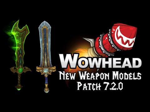 New Weapon Models - Patch 7.2.0