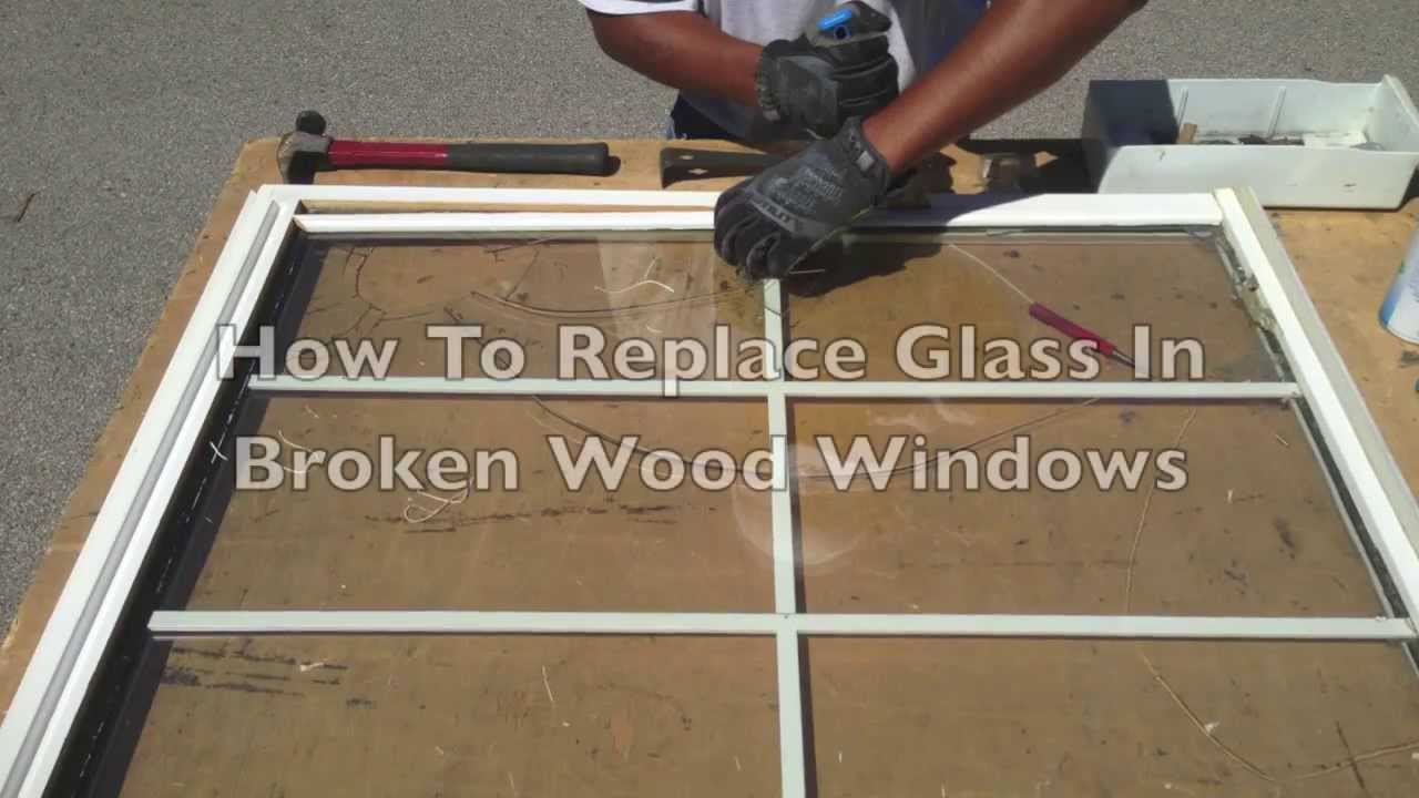 How To Replace Glass In Broken Wood Windows Youtube