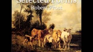 Selected Poems by Robert Frost (FULL Audiobook)