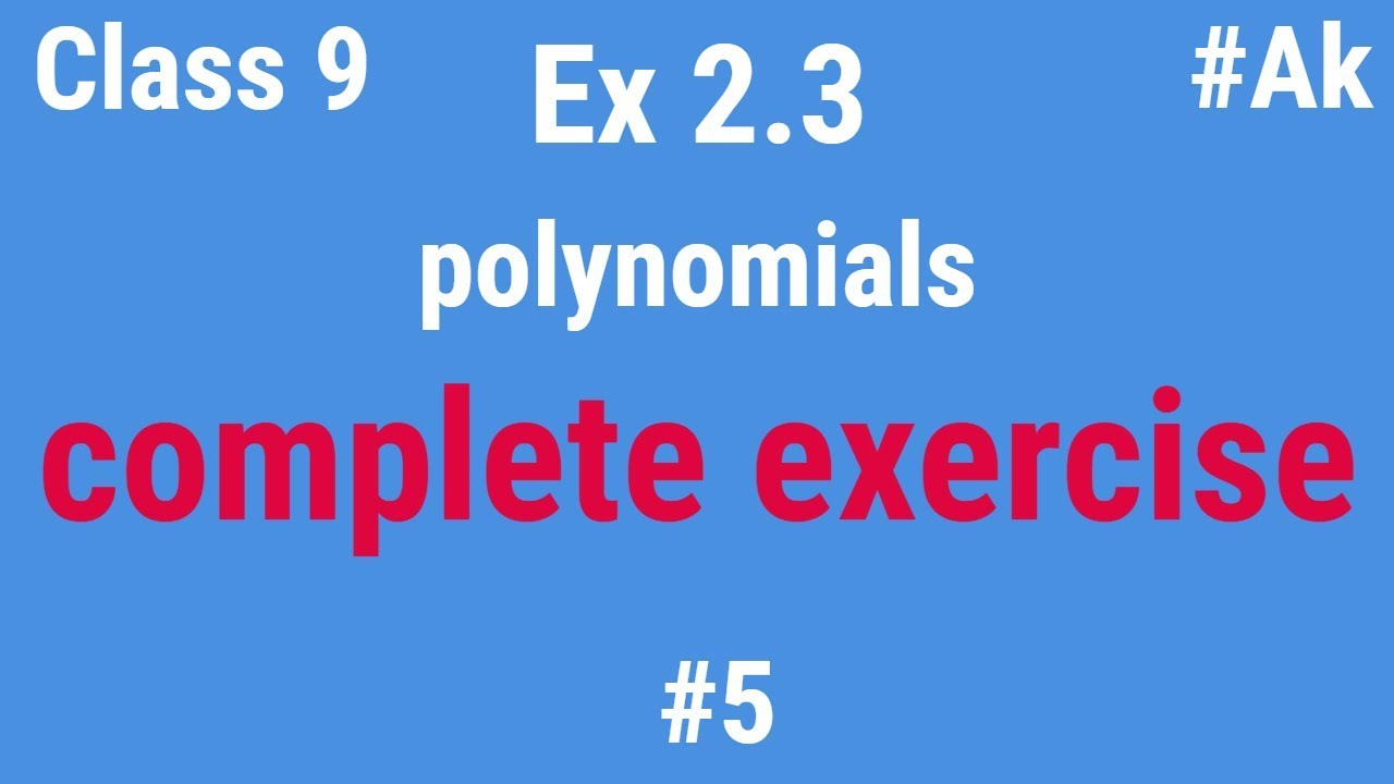 #5 Ex 2 3 class 9 Maths chapter 2 Polynomials in Hindi By Akstudy 1024