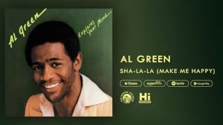 Al Green - Sha-La-La (Make Me Happy) [Official Audio]
