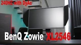 BenQ Zowie XL2546 240Hz with DyAc technology Unboxing and Review