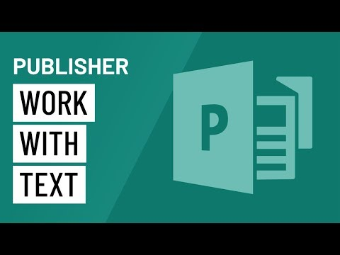 Publisher 2010: Working with Text