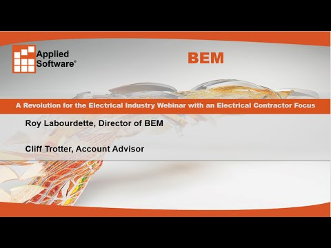BEM: A Revolution for the Electrical Industry Webinar with an Electrical Contractor Focus