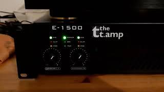 The T.amp e-1500 + denon poa 2400 sound check