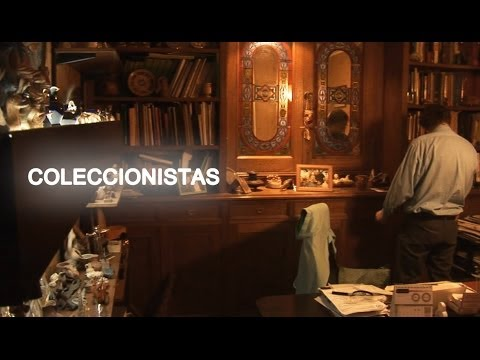 "Documental ""Coleccionistas"" / Documentary ""Collectors"" (HD)"