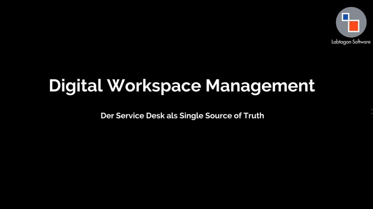 Digital Workspace Management   Self Service als Single source of Truth