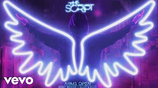 The Script - Arms Open (Benny Benassi x MazZz & Rivaz Remix) [Audio]