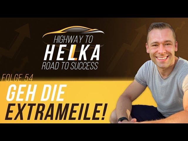 Warum wir die Extrameile gehen und warum du es auch tun solltest für mehr Erfolg und Glück im Leben!