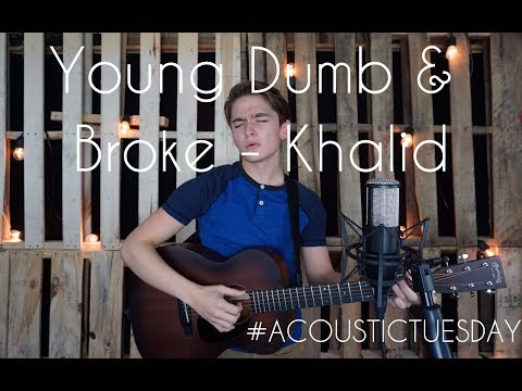 Young Dumb & Broke — Khalid (Acoustic Cover By Ian Grey)