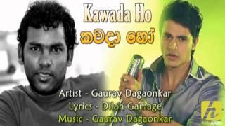 Kawada Ho - Gaurav Dagaonkar From www.HelaNada.com