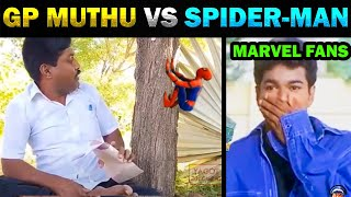 GP MUTHU VS SPIDER-MAN TROLL  - TODAY TRENDING