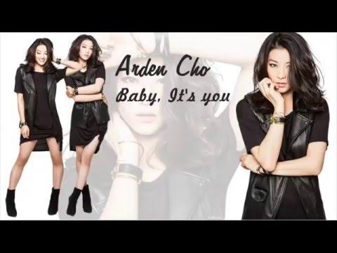 Arden Cho - Baby it's you (lyrics)
