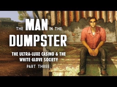 Ultra-Luxe Part 3: The Man in the Dumpster - Beyond the Beef & Pheeble Will - Fallout New Vegas Lore