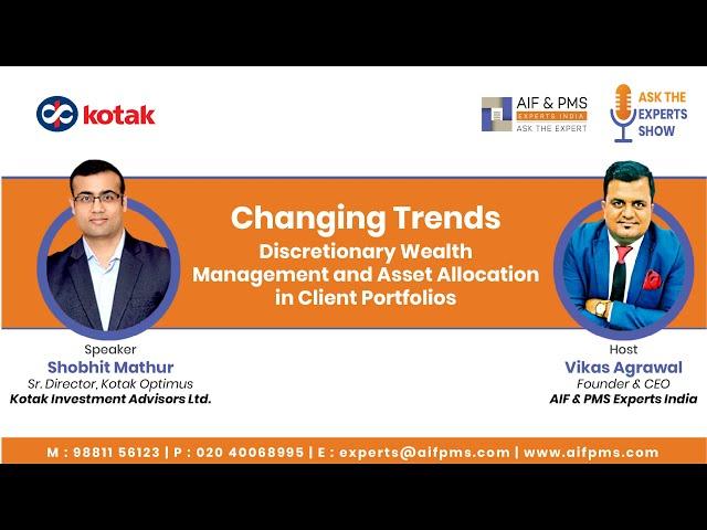 Discretionary Wealth Management & Asset Allocation in Client Portfolios | Kotak Investment Advisors