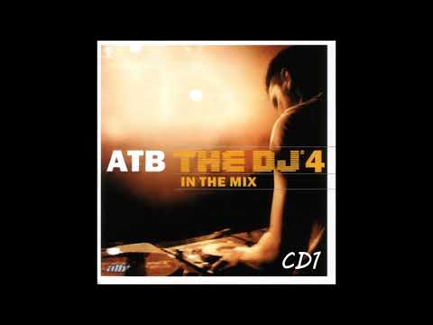 ATB -  The DJ 4 In the Mix CD1