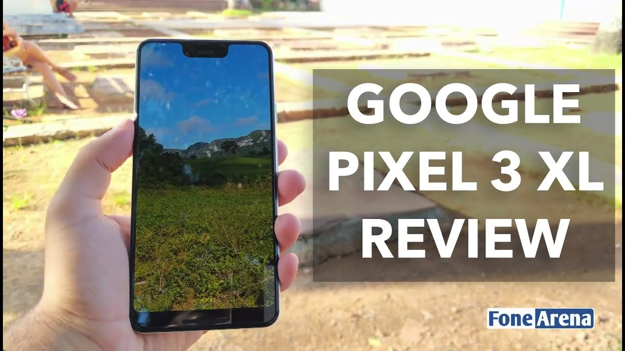 Google Pixel 3 XL Review: The Best Smartphone Camera in Your