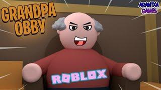 Escape Grandpa Obby ROBLOX / Arantxa Games