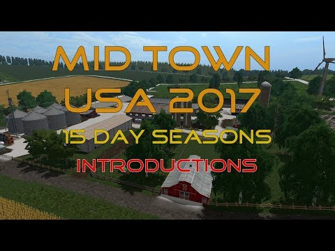 FS17 - 15 Day Seasons - MidTown - EP0 Introductions