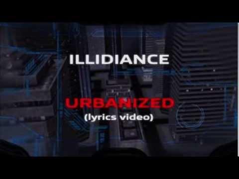 Клип Illidiance - Urbanized