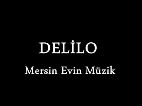 Süper Delilo Evin Müzik