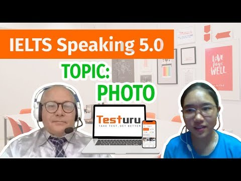 Real Practice IELTS SPEAKING Online Trial Test | Topic: Photo | Band 5.0 | TESTURU.com