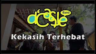d'Castle Band - Kekasih Terhebat ft Rifki Rizaluul ( Cover )