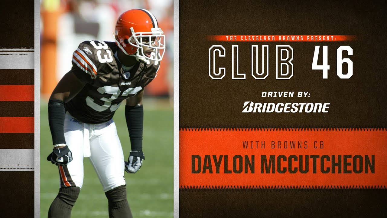 Daylon McCutcheon Discusses His Career With The Cleveland Browns | Browns Club 46