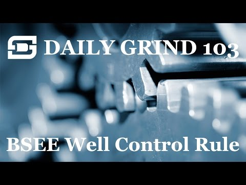 Deepwater Subsea | Daily Grind #103 - BSEE Well Control Rule, Daily Grind, and the OGI Podcast