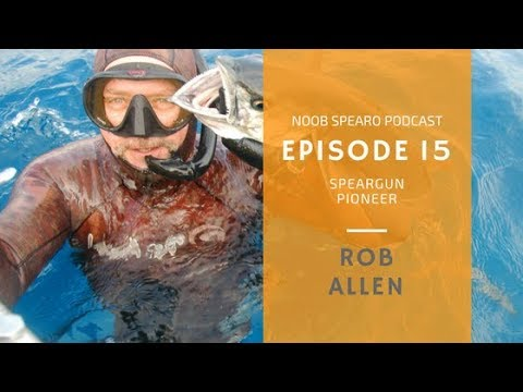 NSP 015: Rob Allen, spearfishing equipment pioneer