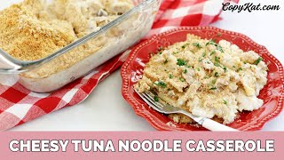 Creamy Tuna Noodle Casserole - Learn To Cook