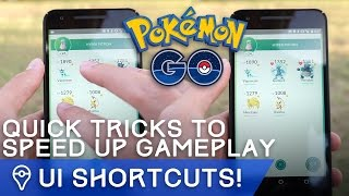 USEFUL TRICKS AND SHORTCUTS IN POKÉMON GO
